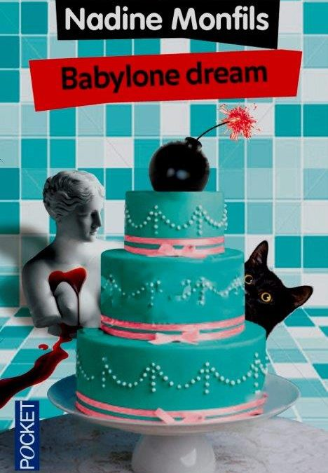 Critique de Babylone Dream par Nadine Monfils