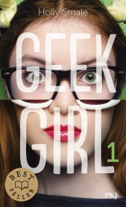 geek girl tome 1 – holly smale